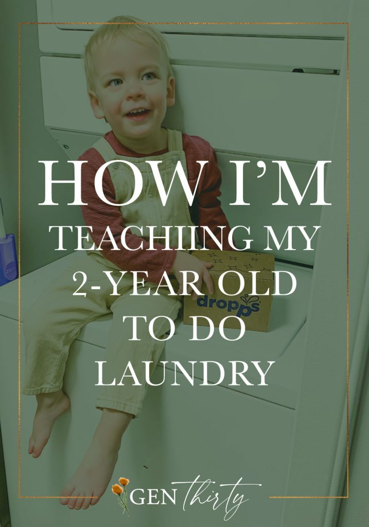 how I'm teaching my  2 year old to do laundry